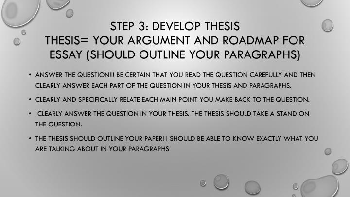 Step 3: develop thesis