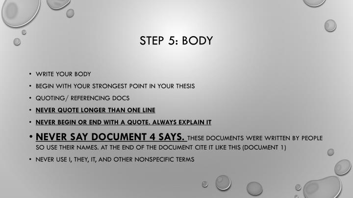 Step 5: Body