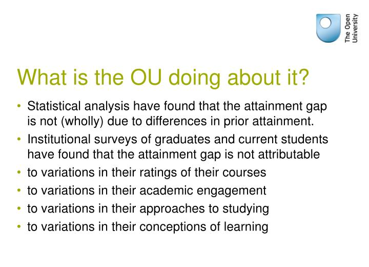 What is the OU doing about it?