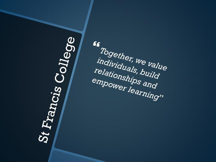 Together, we value individuals, build relationships and empower