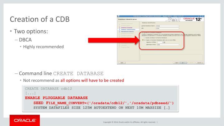 Creation of a CDB