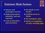 extrinsic risk factors