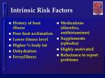 intrinsic risk factors