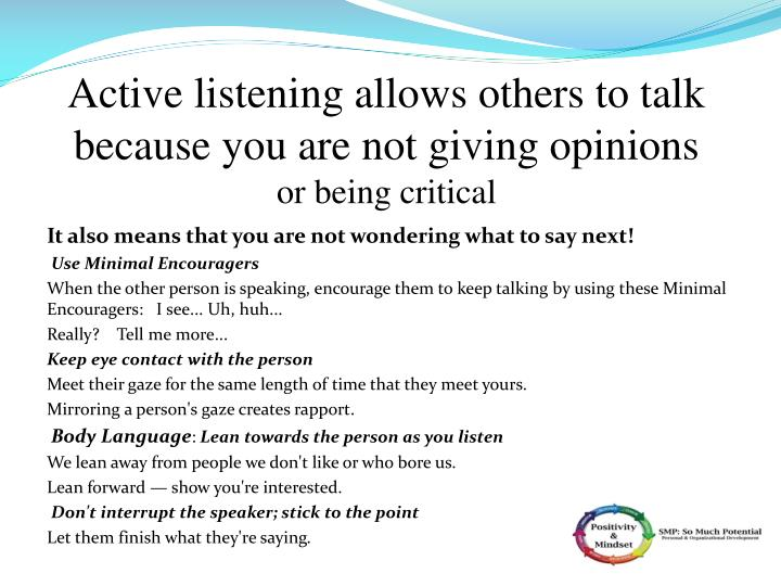 Active listening allows others to talk