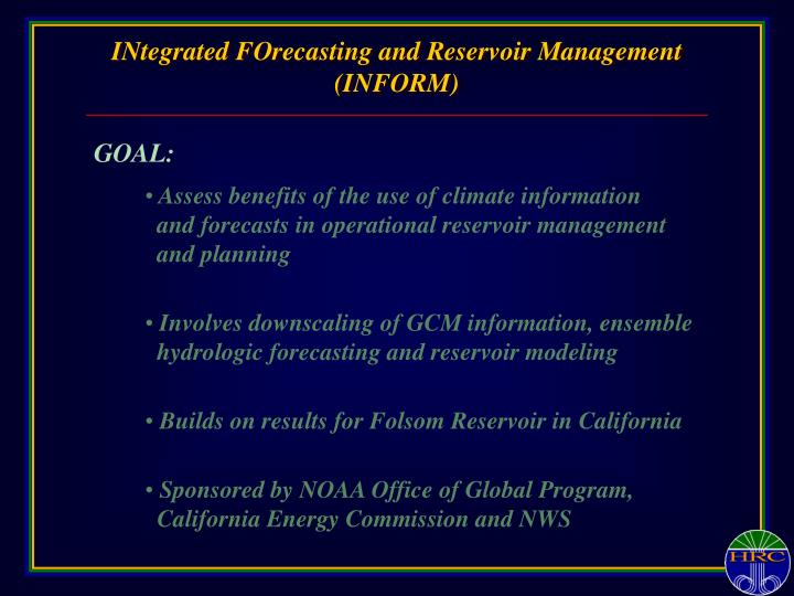 INtegrated FOrecasting and Reservoir Management