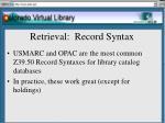 retrieval record syntax