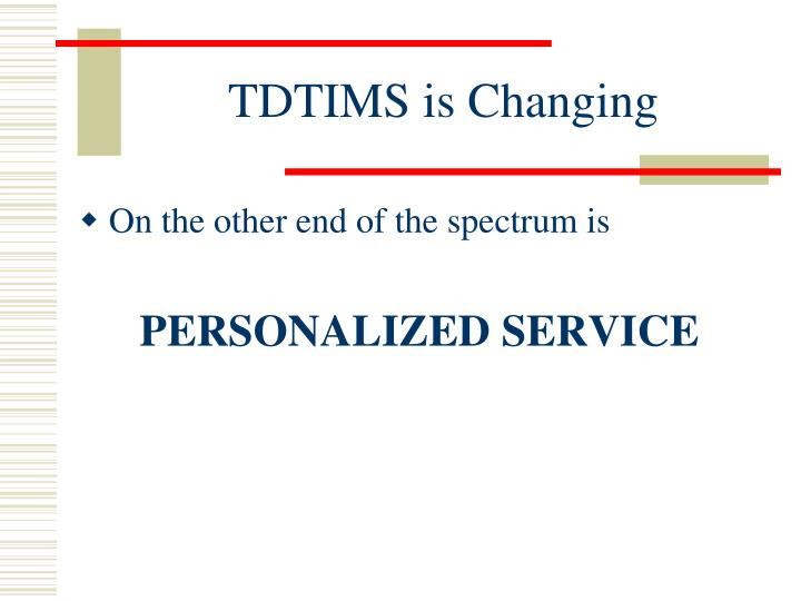 Tdtims is changing1