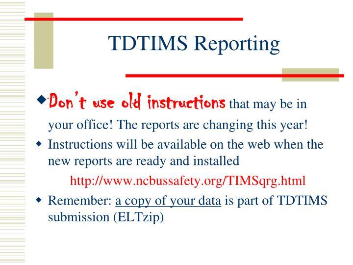 TDTIMS Reporting