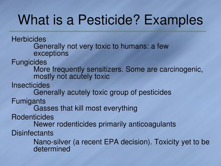 What is a pesticide examples