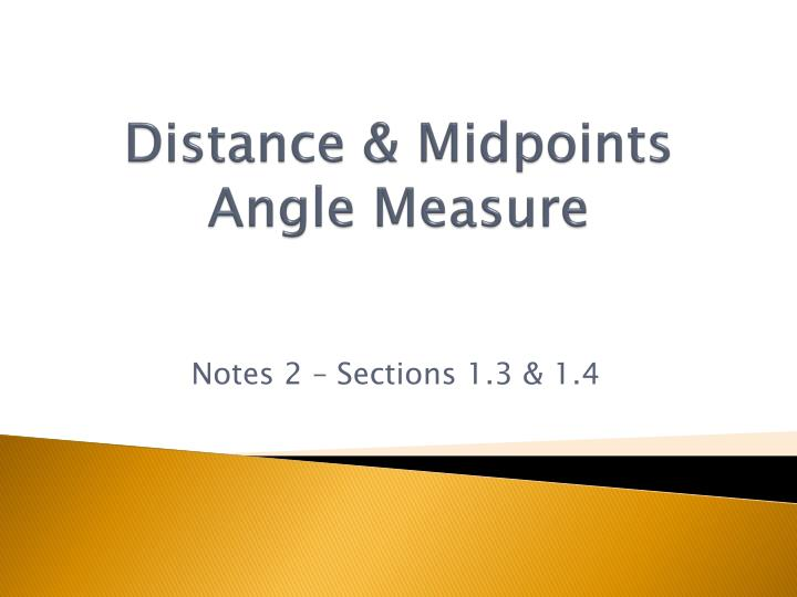 distance midpoints angle measure