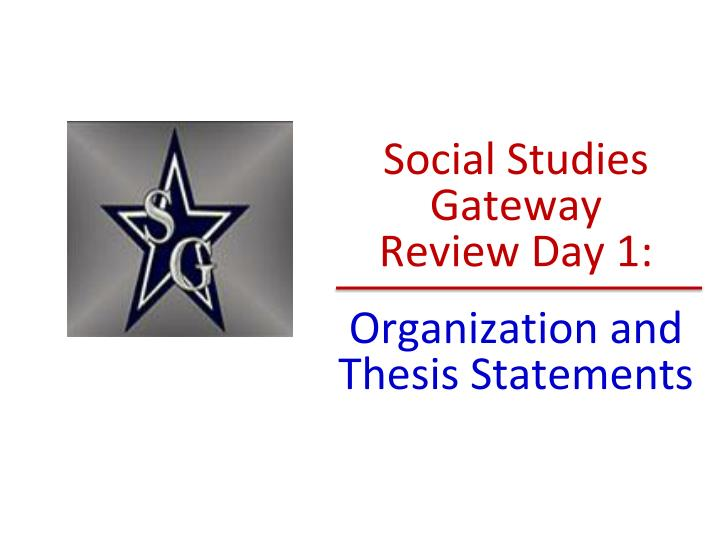 thesis social studies Mrs valerie redd social studies teacher hillview middle school 10931 stamy rd, whittier, ca wednesday today you'll work on your social studies title page you can draw any picture related.