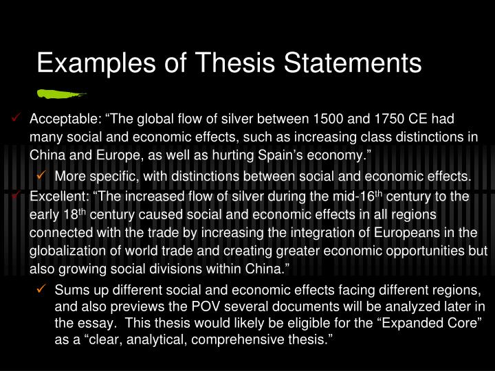 examples of thesis statments Example of an analytical thesis statement: an analysis of the college admission process reveals one challenge facing counselors: accepting students with high test scores or students with strong extracurricular backgrounds the paper that follows should.