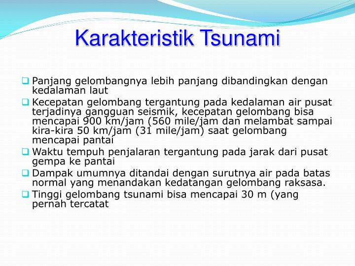 Karakteristik Tsunami