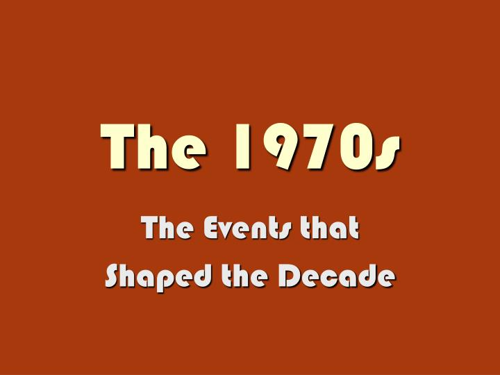 the 1970s n.