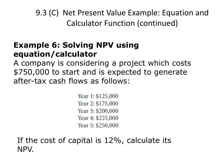 net present value and question Home » forums » pmp exam preparation forum » pmp / capm exam question bank » payback period/net cash flow if the net present value for each of the cash flows.