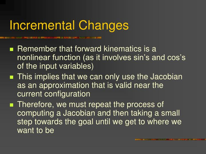 Incremental Changes