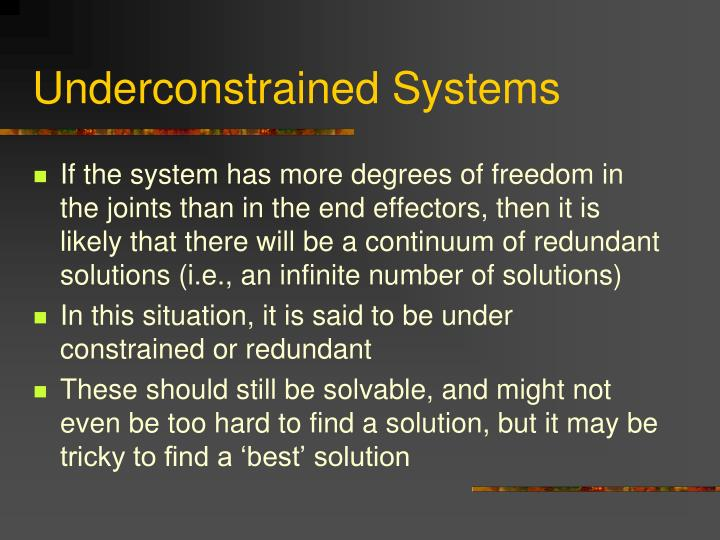 Underconstrained Systems