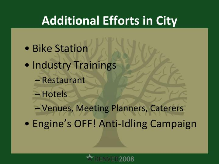 Additional Efforts in City