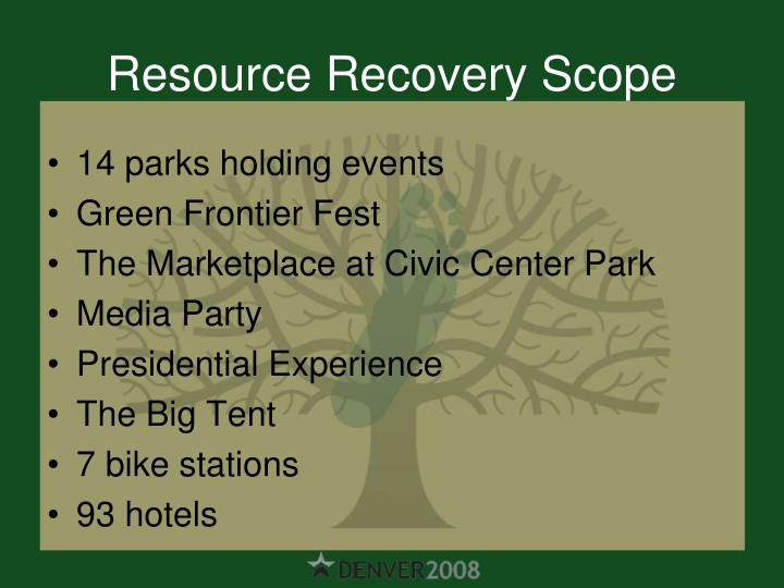 Resource Recovery Scope