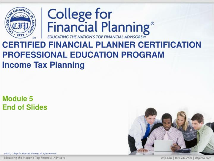 CERTIFIED FINANCIAL PLANNER CERTIFICATION PROFESSIONAL EDUCATION PROGRAM