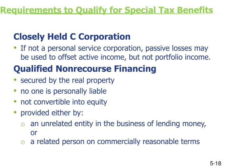 Requirements to Qualify for Special Tax Benefits