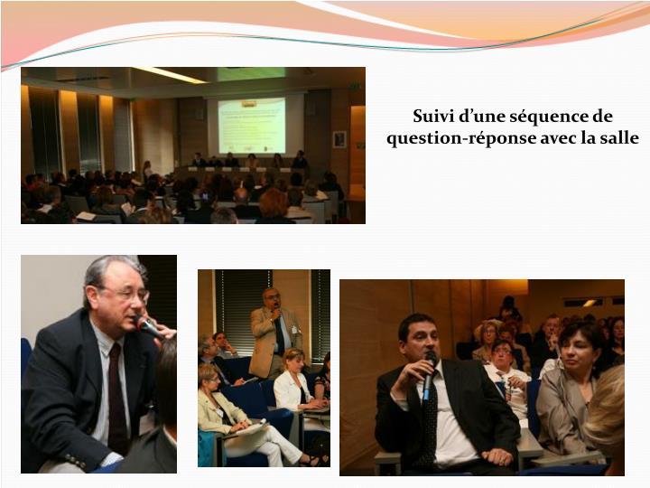 Suivi d'une séquence de question-réponse avec la salle