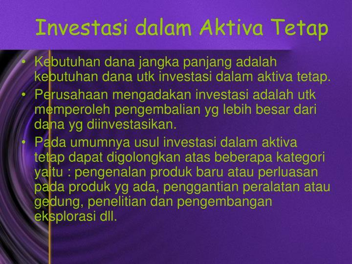 Investasi dalam Aktiva Tetap
