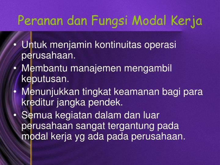 Peranan dan fungsi modal kerja