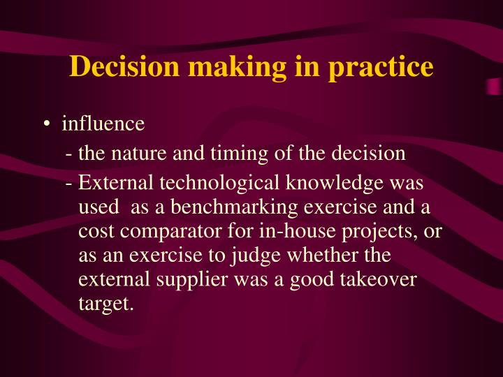 Decision making in practice