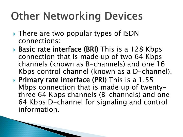 Other Networking Devices