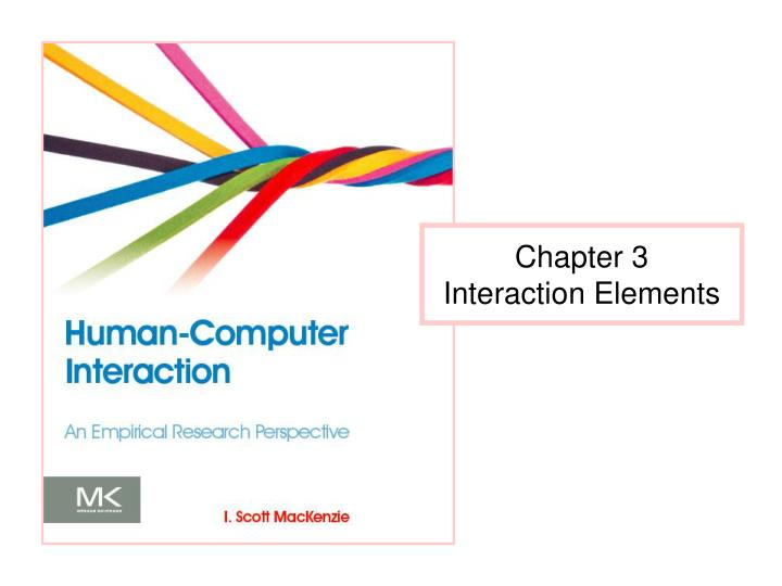 chapter 3 interaction elements n.