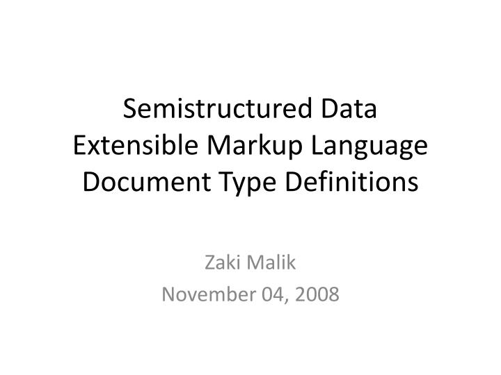 semistructured data extensible markup language document type definitions n.