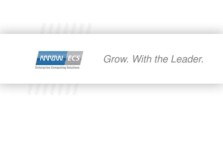 Grow. With the Leader.