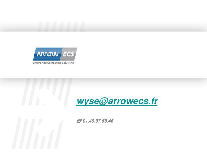 wyse@arrowecs.fr