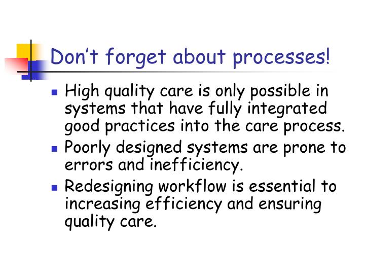 Don't forget about processes!