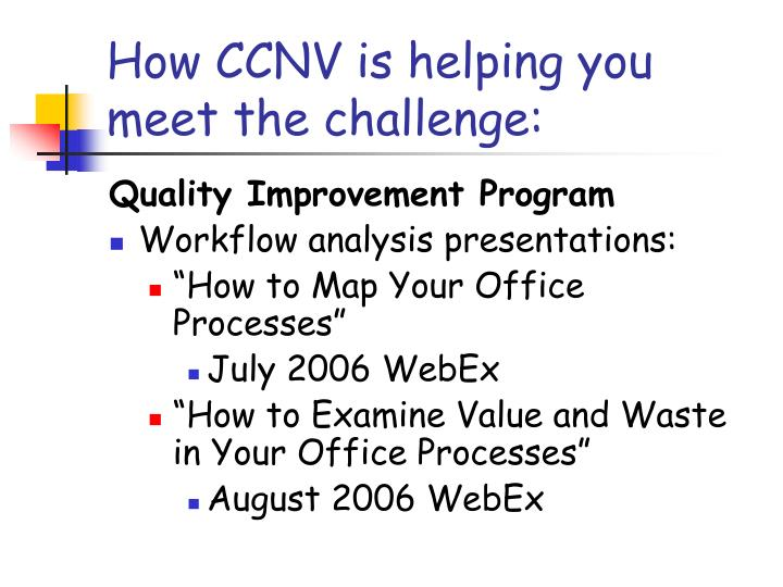 How CCNV is helping you meet the challenge: