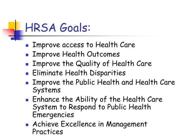 HRSA Goals:
