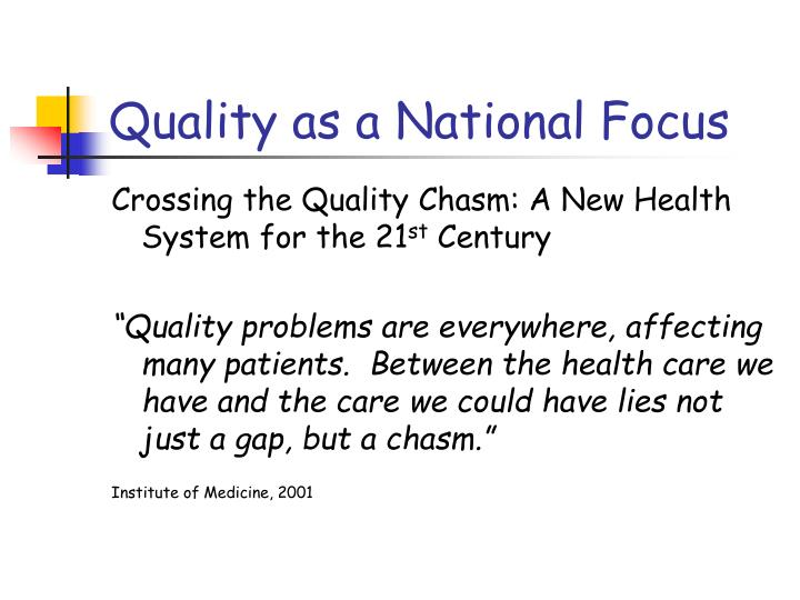 Quality as a National Focus