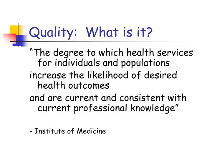 Quality:  What is it?