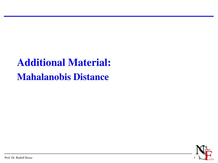 PPT - Additional Material: Mahalanobis Distance PowerPoint