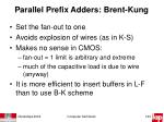 parallel prefix adders brent kung