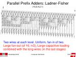 parallel prefix adders ladner fisher 16 8 4 2 11
