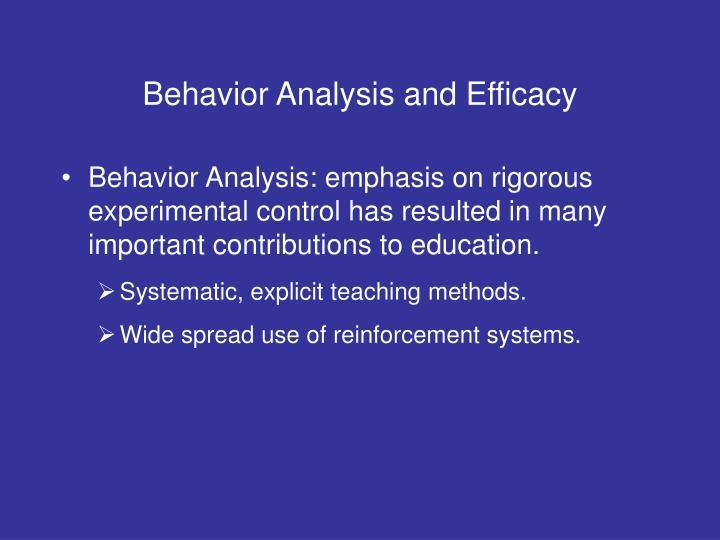Behavior Analysis and Efficacy
