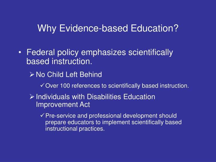 Why Evidence-based Education?