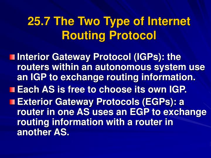 25.7 The Two Type of Internet Routing Protocol