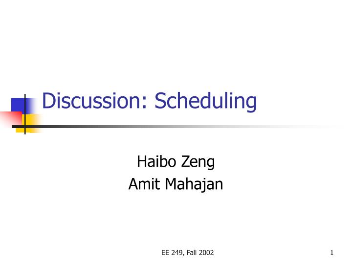 discussion scheduling n.