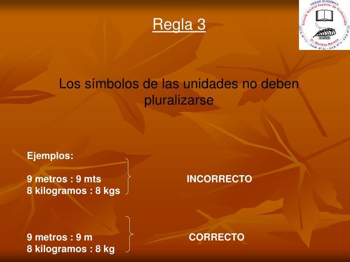 Regla 3