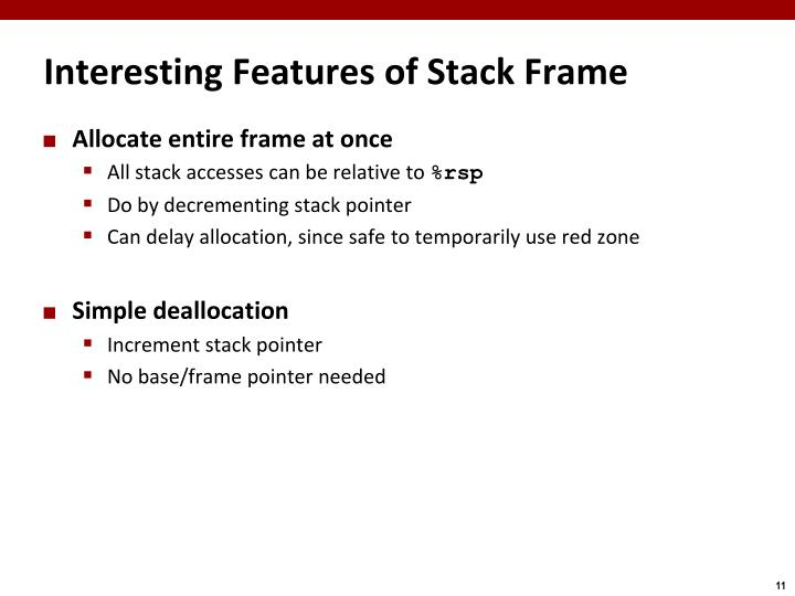 Interesting Features of Stack Frame