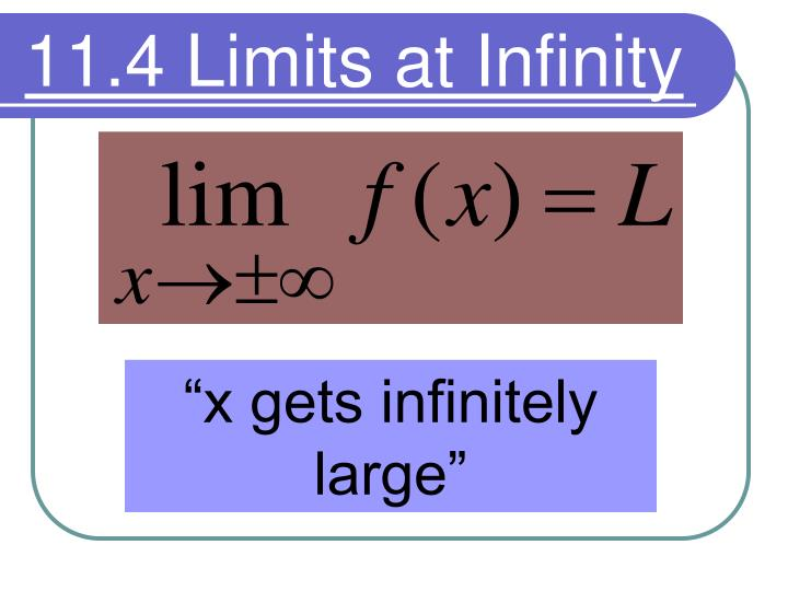 11 4 limits at infinity