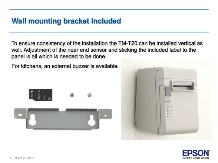 Wall mounting bracket included